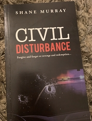 Civil Disturbance - Shane Murray