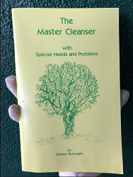 The Master Cleanser Booklet with Special Needs and Problems
